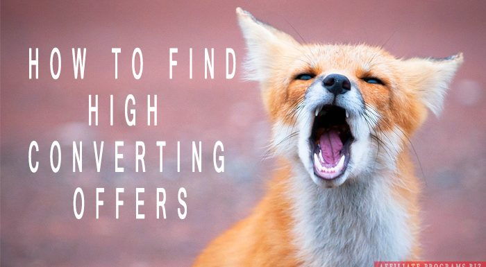 How to find high converting offers in Affiliate marketing