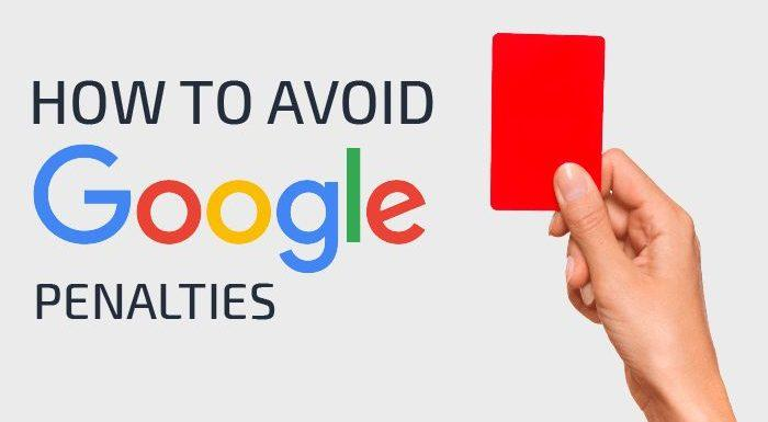 How to Protect Your Site from Google Penalties