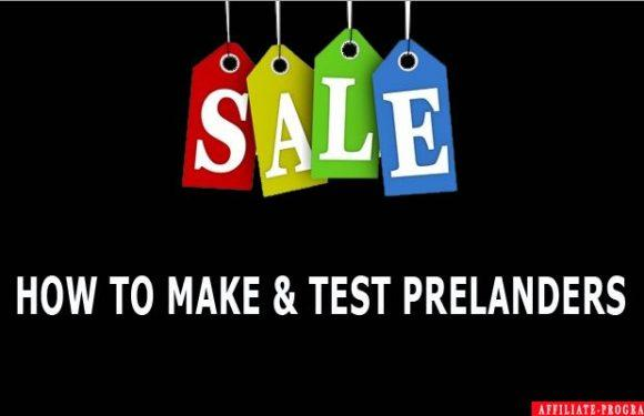 How to Make and Test Prelanders