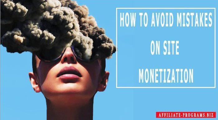 How to avoid mistakes on Site Monetization