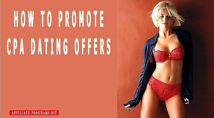 How to promote CPA Dating offers