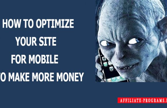 How to optimize your site for mobile to make more money