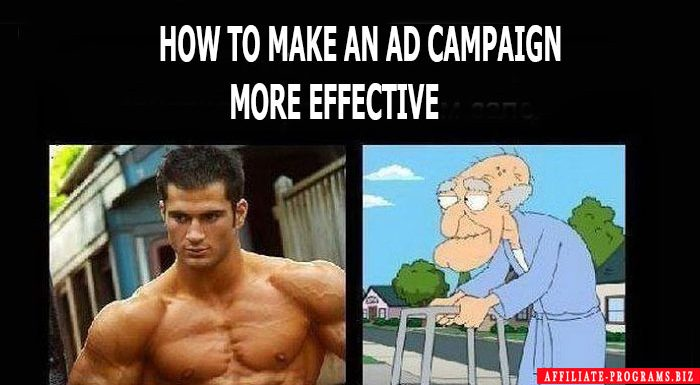 How to make an ad campaign more effective