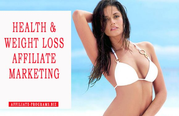 Health and Weight Loss Affiliate Marketing