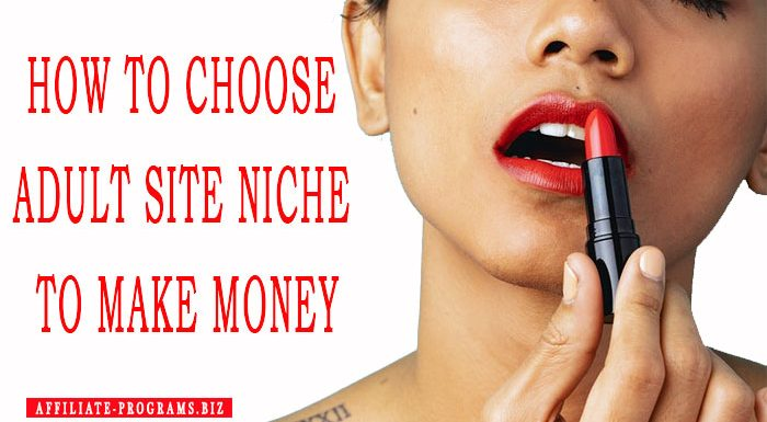 How To Choose A Niche For Adult site