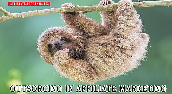 Outsourcing in Affiliate Marketing