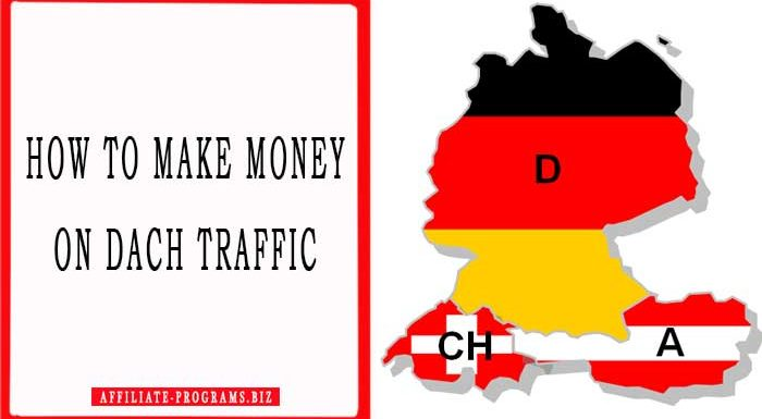 How to make money on DACH traffic arbitrage in 2021