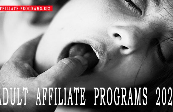 How to make money on adult affiliate programs in 2021