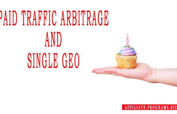 Paid traffic arbitrage and Single Geo
